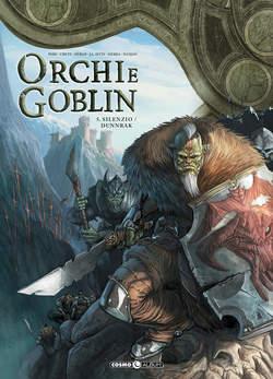 Copertina ORCHI E GOBLIN n.5 - SILENZIO/DUNNRAK, COSMO EDITORIALE