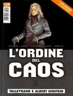 Copertina ORDINE DEL CAOS n.3 - TALLEYRAND E ALBERT EINSTEIN, COSMO EDITORIALE
