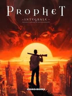 Copertina PROPHET Edizione Integrale n. - PROPHET, COSMO EDITORIALE