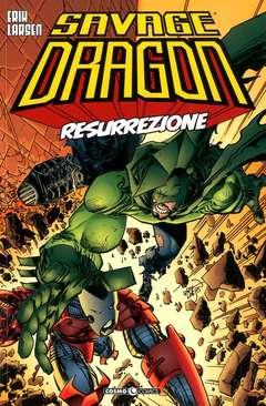 Copertina SAVAGE DRAGON n.11 - RESURREZIONE, COSMO EDITORIALE
