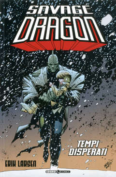 Copertina SAVAGE DRAGON n.14 - TEMPI DISPERATI, COSMO EDITORIALE