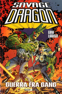 Copertina SAVAGE DRAGON n.6 - GUERRA TRA GANG, COSMO EDITORIALE