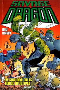 Copertina SAVAGE DRAGON Inediti n.39 - LA FUSIONE DELLE TERRE MULTIPLE, COSMO EDITORIALE