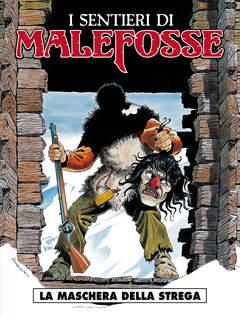 Copertina SENTIERI DI MALEFOSSE (m9) n.3 - LA MASCHERA DELLA STREGA, COSMO EDITORIALE
