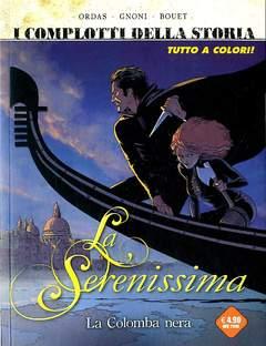 Copertina SERENISSIMA n. - LA COLOMBA NERA, COSMO EDITORIALE