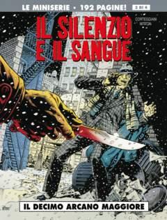 Copertina SILENZIO E IL SANGUE (m4) n.3 - IL DECIMO ARCANO MAGGIORE, COSMO EDITORIALE