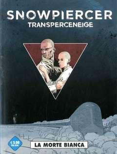 Copertina SNOWPIERCER Variant n. - LA MORTE BIANCA, COSMO EDITORIALE