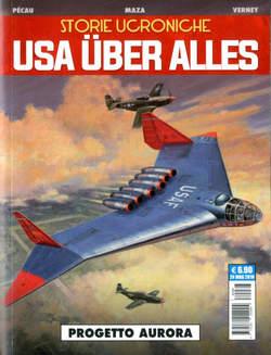 Copertina STORIE UCRONICHE n.1 - USA UBER ALLES: PROGETTO AURORAI, COSMO EDITORIALE
