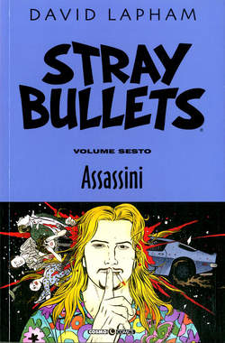 Copertina STRAY BULLETS n.6 - ASSASSINI, COSMO EDITORIALE