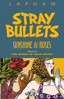 Copertina STRAY BULLETS n.9 - SUNSHINE & ROSES 3 - LA REGINA DELL'ATRIO, COSMO EDITORIALE
