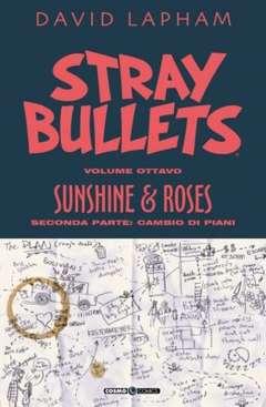 Copertina STRAY BULLETS n.8 - SUNSHINE & ROSES 2 - CAMBIO DI PROGRAMMA, COSMO EDITORIALE