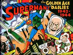 Copertina SUPERMAN GOLDEN AGE DAILIES n.1 - THE GOLDEN AGE DAILIES - 1942-1944, COSMO EDITORIALE