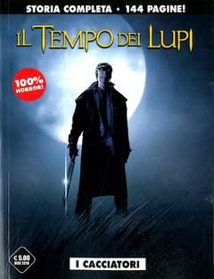 Copertina TEMPO DEI LUPI n.0 - I CACCIATORI, COSMO EDITORIALE