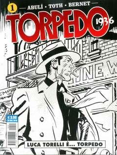 Copertina TORPEDO 1936 (m7) n.1 - LUCA TORELLI E'...TORPEDO, COSMO EDITORIALE