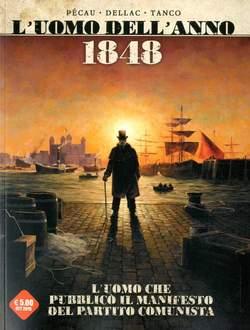 Copertina UOMO DELL'ANNO n.5 - 1848 UOMO CHE PUBBLICO' IL MANIFESTO COMUNISTA: UOMO CHE PROVOCO' L'INCENDIO DI LONDRA, COSMO EDITORIALE