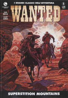 Copertina WANTED n.5 - SUPERSTITION MOUNTAINS, COSMO EDITORIALE