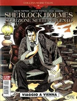 Copertina WEIRD TALES n.22 - SHERLOCK HOLMES: SOLUZIONE SETTEPERCENTO, COSMO EDITORIALE