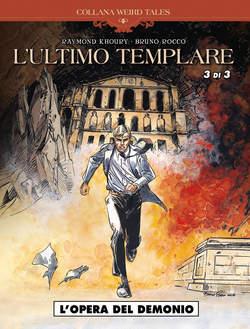 Copertina WEIRD TALES n.24 - L'ULTIMO TEMPLARE 3 (m3): L'OPERA DEL DEMONIO, COSMO EDITORIALE