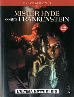 Copertina WEIRD TALES n.2 - MISTER HYDE CONTRO FRANKENSTEIN, COSMO EDITORIALE