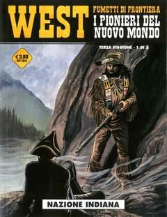 Copertina WEST FUMETTI DI FRONTIERA n.15 - I PIONIERI DEL NUOVO MONDO III 1: NAZIONE INDIANA, COSMO EDITORIALE