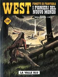 Copertina WEST FUMETTI DI FRONTIERA n.16 - I PIONIERI DEL NUOVO MONDO III 2 (m3)-LA VALLE BLU, COSMO EDITORIALE