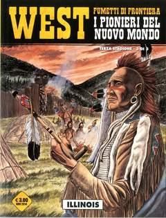 Copertina WEST FUMETTI DI FRONTIERA n.17 - I PIONIERI DEL NUOVO MONDO III 3 (m3): ILLINOIS, COSMO EDITORIALE