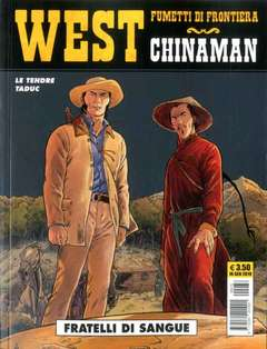 Copertina WEST FUMETTI DI FRONTIERA n.32 - CHINAMAN 3: FRATELLI DI SANGUE, COSMO EDITORIALE