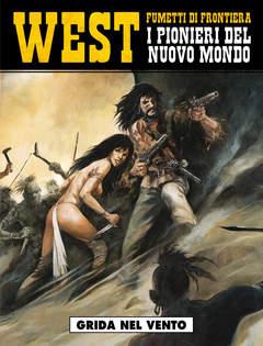 Copertina WEST FUMETTI DI FRONTIERA n.9 - PIONIERI DEL NUOVO MONDO 4: GRIDA NEL VENTO, COSMO EDITORIALE
