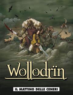 Copertina WOLLODRIN n.1 - IL MATTINO DELLE CENERI, COSMO EDITORIALE