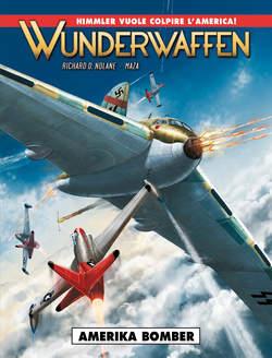 Copertina WUNDERWAFFEN n.4 - AMERIKA BOMBER, COSMO EDITORIALE