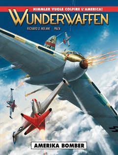Copertina WUNDERWAFFEN (m5) n.4 - AMERIKA BOMBER, COSMO EDITORIALE