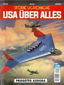 Copertina WUNDERWAFFEN PRESENTA n.1 - STORIE UCRONICHE - USA UBER ALLES -PROGETTO AURORA, COSMO EDITORIALE