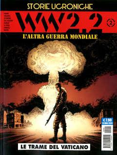 Copertina WW2.2 (m2) n.2 - L'ALTRA GUERRA MONDIALE - LE TRAME DEL VATICANO, COSMO EDITORIALE