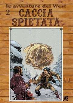 Copertina AVVENTURE DEL WEST n.2 - CACCIA SPIETATA, CRONACA DI TOPOLINIA