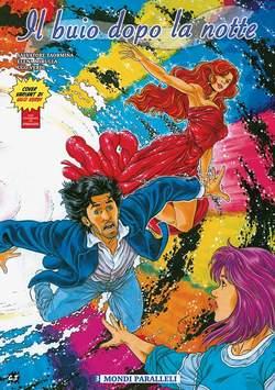 Copertina BUIO DOPO LA NOTTE #3 Limited n. - MONDI PARALLELI - Variant Cover + Litografia, CRONACA DI TOPOLINIA