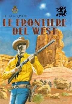 Copertina CATALOGHI DELLE MOSTRE n.1 - LE FRONTIERE DEL WEST, CRONACA DI TOPOLINIA