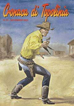 Copertina CRONACA DI TOPOLINIA n.31 - CRONACA DI TOPOLINIA        31- cover di FABIO CIVITELLI, CRONACA DI TOPOLINIA
