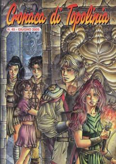 Copertina CRONACA DI TOPOLINIA n.45 - CRONACA DI TOPOLINIA        45- COVER DI FEDERICA MACCHIA, CRONACA DI TOPOLINIA