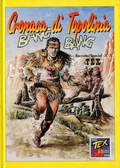 Copertina CRONACA DI TOPOLINIA BOOKS n.1 - TEX, CRONACA DI TOPOLINIA