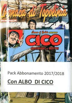 Copertina CRONACA DI TOPOLINIA Pack n.4 - Pack Abbonamento 2017/2018 (Albo CICO), CRONACA DI TOPOLINIA