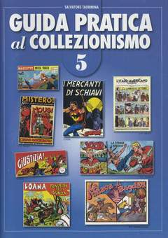 Copertina GUIDA PRATICA AL COLLEZIONISMO n.8 - EDIZIONE spillata, CRONACA DI TOPOLINIA