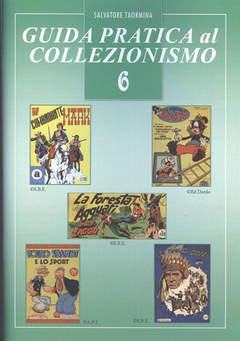 Copertina GUIDA PRATICA AL COLLEZIONISMO n.9 - EDIZIONE spillata, CRONACA DI TOPOLINIA
