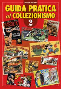 Copertina GUIDA PRATICA AL COLLEZIONISMO n.4 - TOPOLINO, DIABOLIK, GORDON cartonato, CRONACA DI TOPOLINIA