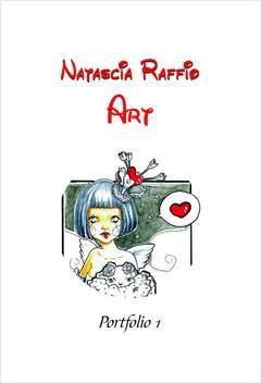 Copertina NATASCIA RAFFIO  ART PORTFOLIO n.0 - NATASCIA RAFFIO ART, CRONACA DI TOPOLINIA
