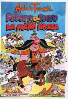 Copertina PEDRITO EL DRITO n.1 - PEDRITO EL DRITO INCONTRA LA MANO ROSSA, CRONACA DI TOPOLINIA