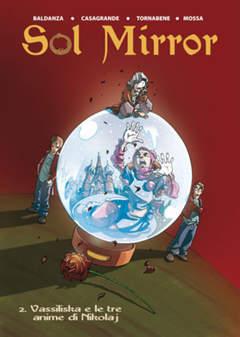 Copertina SOL MIRROR n.2 - VASSILISKA e le tre anime di Nicolaj, CRONACA DI TOPOLINIA