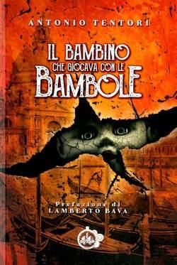 Copertina BAMBINO CHE GIOCAVA CON LE... n. - IL BAMBINO CHE GIOCAVA CON LE BAMBOLE, CUT UP PUBLISHING