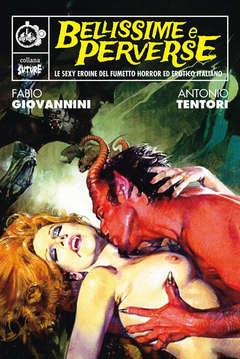 Copertina BELLISSIME E PERVERSE n. - LE SEXY EROINE DEL FUMETTO HORROR ED EROTICO..., CUT UP PUBLISHING