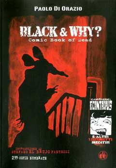 Copertina BLACK AND WHY? n. - BLACK AND WHY? - COMIC BOOK OF DEAD, CUT UP PUBLISHING