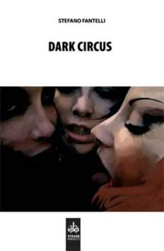 Copertina DARK CIRCUS n. - DARK CIRCUS, CUT UP PUBLISHING